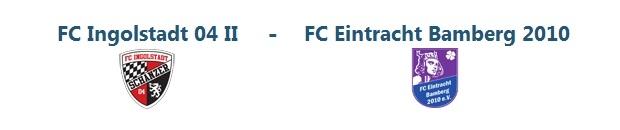 FC Ingolstadt II – 1. FC Eintracht Bamberg   25.07.2014   19:00