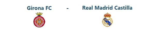FC Girona – Real Madrid Castilla | 10.05.2014 | 18:00