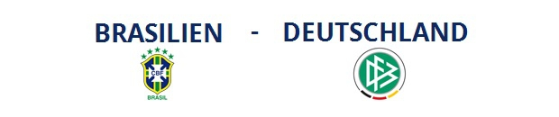 Brasilien – Deutschland | 08.07.2014 | 22:00