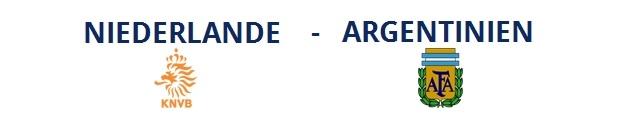 Niederlande – Argentinien | 09.07.2014 | 22:00