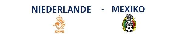 Niederlande – Mexico | 29.06.2014 | 18:00