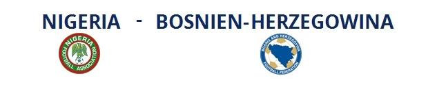 Nigeria – Bosnien u. Herzegowina | 22.06.2014 | 00:00